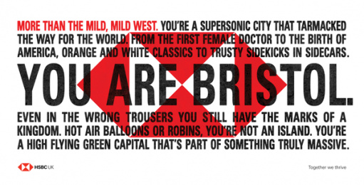 HSBC: We Are Not An Island - You Are Bristol. Outdoor Advert by J. Walter Thompson London, PHD London