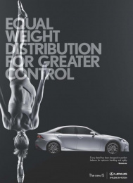 Lexus Is: Equal weight distribution for greater control Print Ad by CHI & Partners London, ZenithOptimedia London