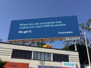 Postmates: We Get It - Brownie Outdoor Advert by 180 LA