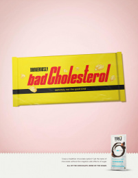 Tru Chocolate: Tru - Bad Cholesterol Print Ad by MMB