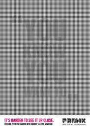 FRANK: The Illusion of Peer Pressure, 3 Print Ad