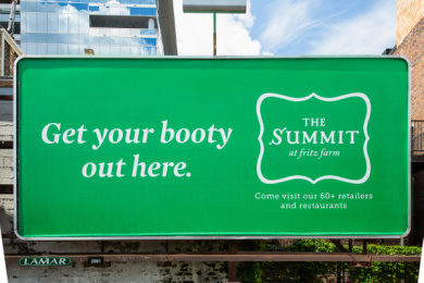 The Summit At Fritz Farm: Get Your Booty To…, 5 Outdoor Advert by Team Cornett