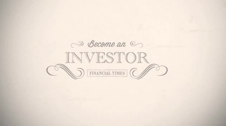 Financial Times Newspaper: Become an Investor Film by Loducca, Naked Communications