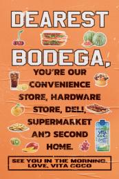 Vita Coco: Dear Bodega Love Letter, 4 Print Ad by Interesting Development / New York