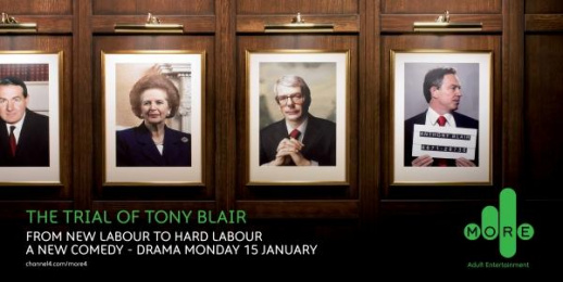 Мore4: THE TRIAL OF TONY BLAIR Outdoor Advert by 4creative