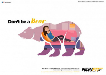 Academia Newfit: Don't be a Bear, 2 Print Ad by Team collaboration