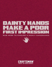 Craftsman: DAINTY HANDS Print Ad by Y&R Midwest Chicago