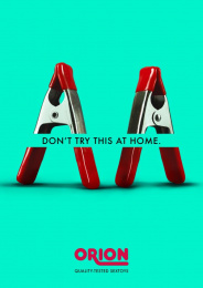 Orion: Don't try this at home, 4 Print Ad by Lukas Lindemann Rosinski