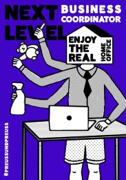 Preuss und Preuss: Homeoffice recruiting - Next level business coordinator Print Ad by Preuss Und Preuss Germany