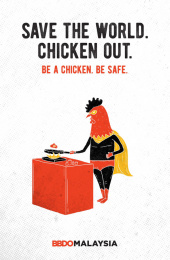 BBDO Malaysia: Be a chicken - Save the world. Chicken out. Print Ad by BBDO Kuala Lumpur