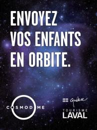 Cosmodome: Orbit Print Ad by Nolin BBDO Montreal
