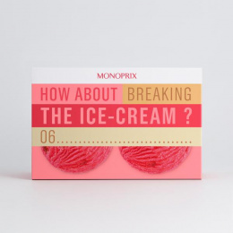 Monoprix: Ice Cream Print Ad by Muscle, Rosapark Paris