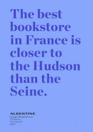 Albertine: The Best Bookstore In France Is In NY, 1 Print Ad by Havas New York