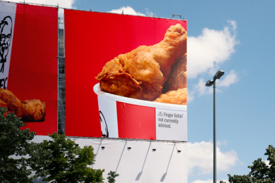 Kentucky Fried Chicken (KFC): KFC presses pause on It's Finger Lickin' Good... for now Outdoor Advert by Mother London