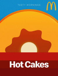 McDonald's: Tasty Mornings - Hot Cakes Print Ad by Fortune Promoseven Dubai