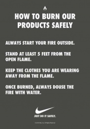 Nike: How to Burn Our Products Safely Print Ad