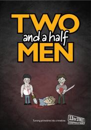 13eme Rue (13th Street): Two and a half men Print Ad by Miami Ad School Hamburg