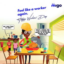 Migo: Feel Like A Worker Again, 3 Print Ad by X3M Ideas Lagos