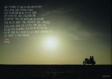 Harley-Davidson: Whats The Hurry? Print Ad by Bigdog