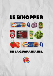 Burger King: Le Whopper de la Quarantaine, 4 Outdoor Advert by Buzzman Paris