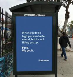 Postmates: We Get It - So High Outdoor Advert by 180 LA