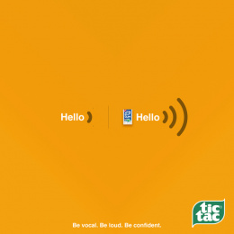 Tic-tac: Be loud. Be vocal. Be confident. Print Ad by Pipe bomb Advertising, Bengaluru, India