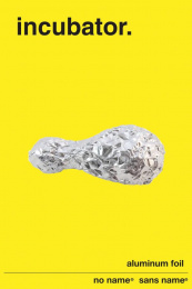 No Name Aluminum Foil: Incubator Print Ad by George Brown College