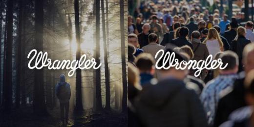 Wrangler: Wrangler vs Wrongler, 11 Print Ad by WE ARE Pi