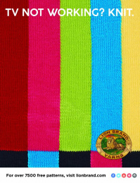 Lion Brand: TV Not Working? Knit Print Ad by No, No, No, No, No, Yes