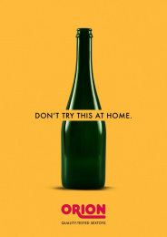 Orion: Don't try this at home, 3 Print Ad by Lukas Lindemann Rosinski