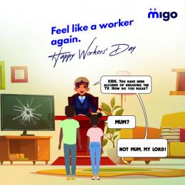 Migo: Feel Like A Worker Again, 2 Print Ad by X3M Ideas Lagos